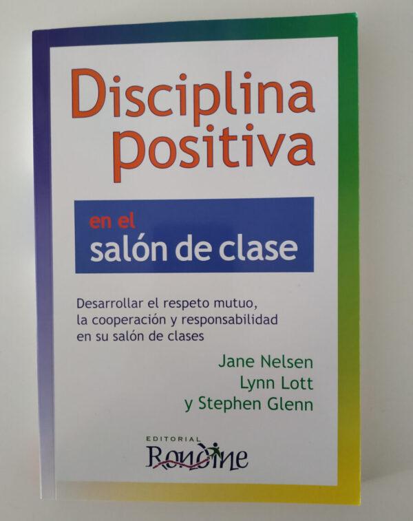 Disciplina positiva en el salón de clase